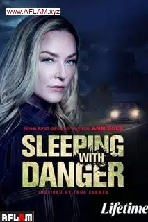 فيلم Sleeping with Danger 2020 مترجم اون لاين