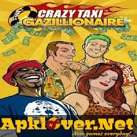 Crazy Taxi Gazillionaire MOD APK unlimited money