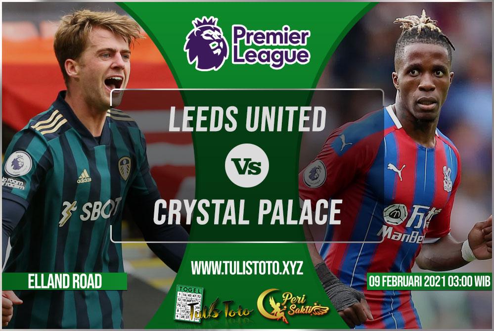 Prediksi Leeds United vs Crystal Palace 09 Februari 2021