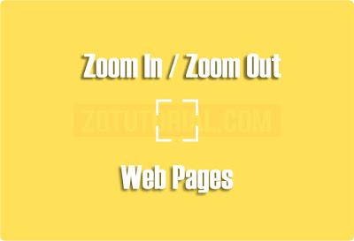 Memperbesar & Memperkecil Tampilan Layar Website (Zoom In / Zoom Out)