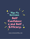 Tips To Increase Self Confidence and Self Efficacy