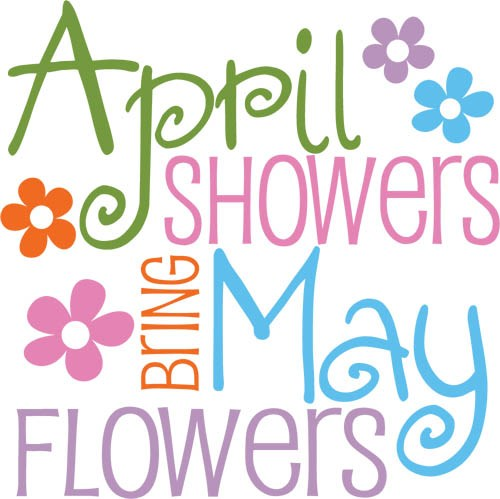 My Craft World April Showers Bring May Flowers