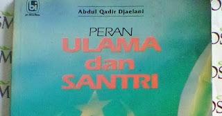 Peran Ulama dan Santri Dalam Perjuangan Politik Islam di Indonesia