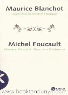 Michel Foucault, Maurice Blanchot, - Hayalimdeki Michel Foucault - Maurice Blanchot:Dışarının Düşüncesi