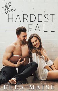 The hardest fall, Ella Maise