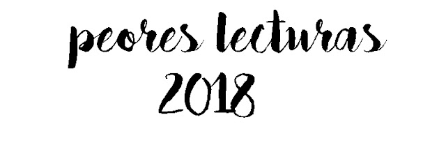 Peores Lecturas 2018