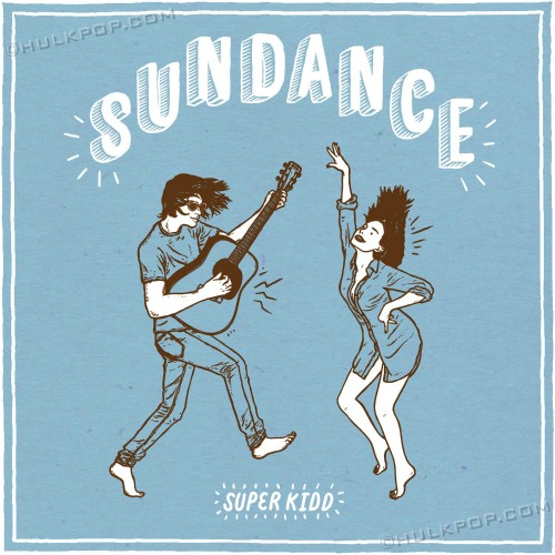 [Single] Super Kidd – Sundance
