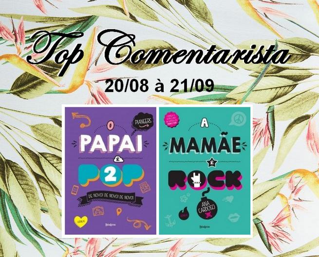 Top Comentarista (Antes Tarde do Que Nunca): Agosto 2016