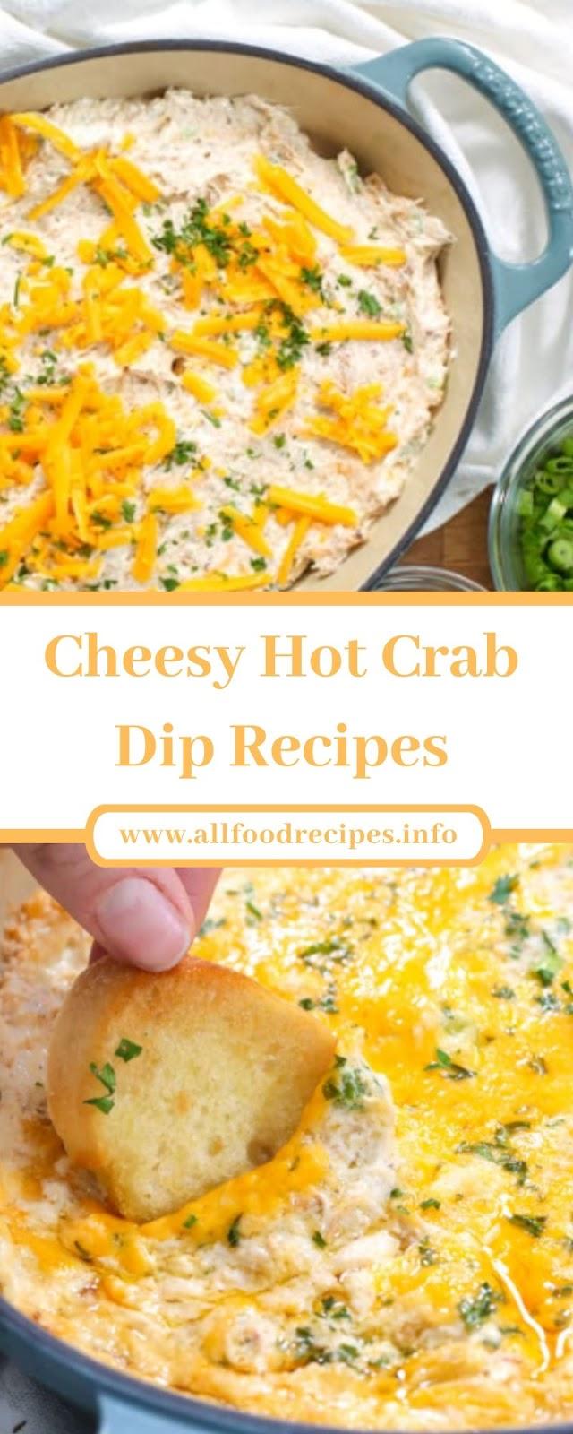 Cheesy Hot Crab Dip Recipes