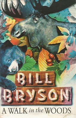 A Walk in the Woods: Rediscovering America on the Appalachian Trail by Bill Bryson PDF Books
