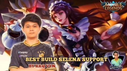 Build Selena Support RRQ VYN Tersakit