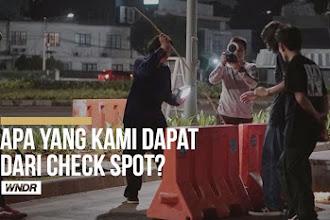 Apa yang kami dapat dari Check Spot?