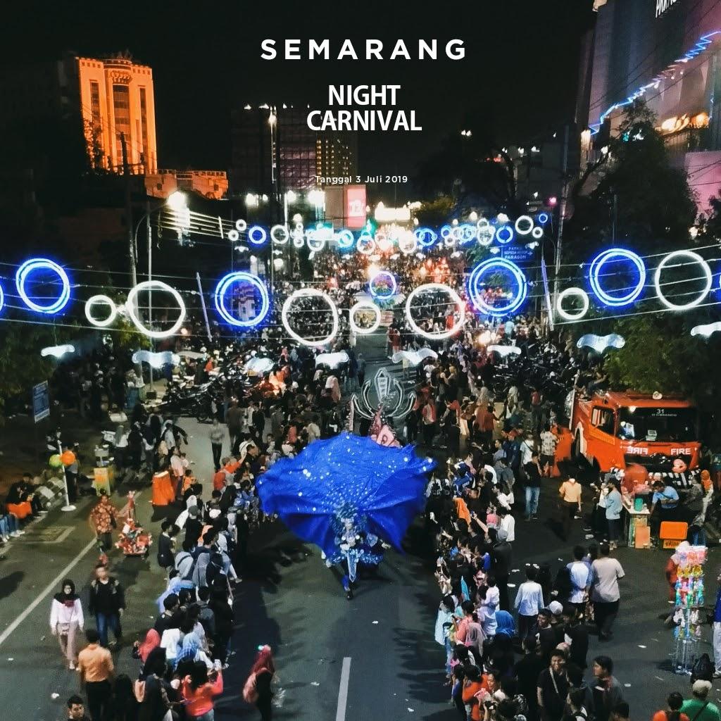 Semarang Night Carnival 2019 Sudah Rilis Tanggal Pelaksanannya