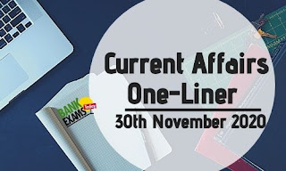 Current Affairs One-Liner: 30th November 2020