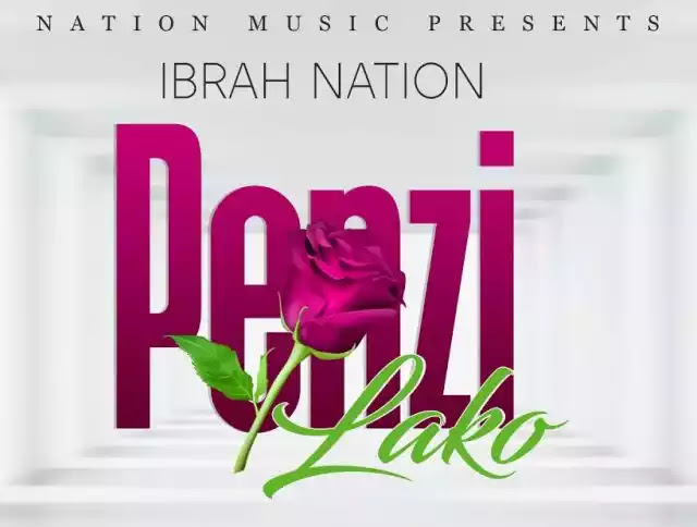 Ibrah nation - Penzi lako