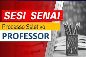 SESI abre Processo Seletivo para Professor de ensino fundamental (Anos iniciais). Saiba Mais