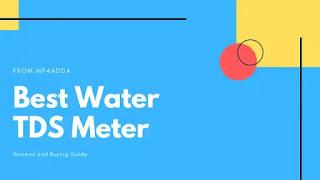 Best TDS meter in India