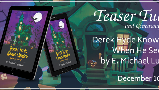 "Teaser Tuesday and Books Giveaway: ""Derek Hyde Knows Spooky When He Sees It,"" by C. Michael Lunsford"