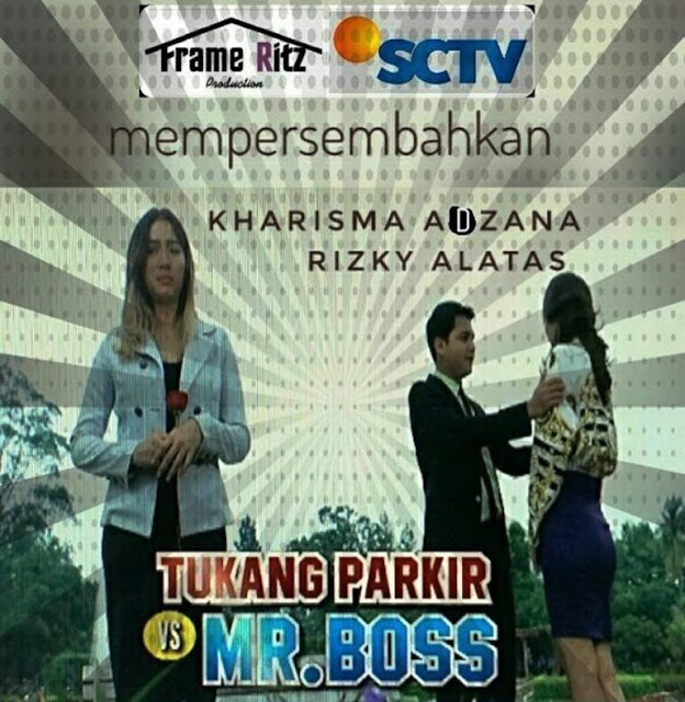 Daftar Nama Pemain FTV Tukang Parkir VS Mr Boss SCTV Lengkap