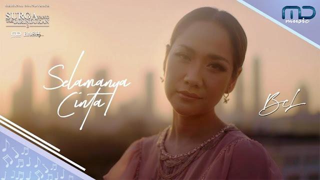 Lirik lagu BCL Selamanya Cinta OST Surga Yang Tak Dirindukan 3