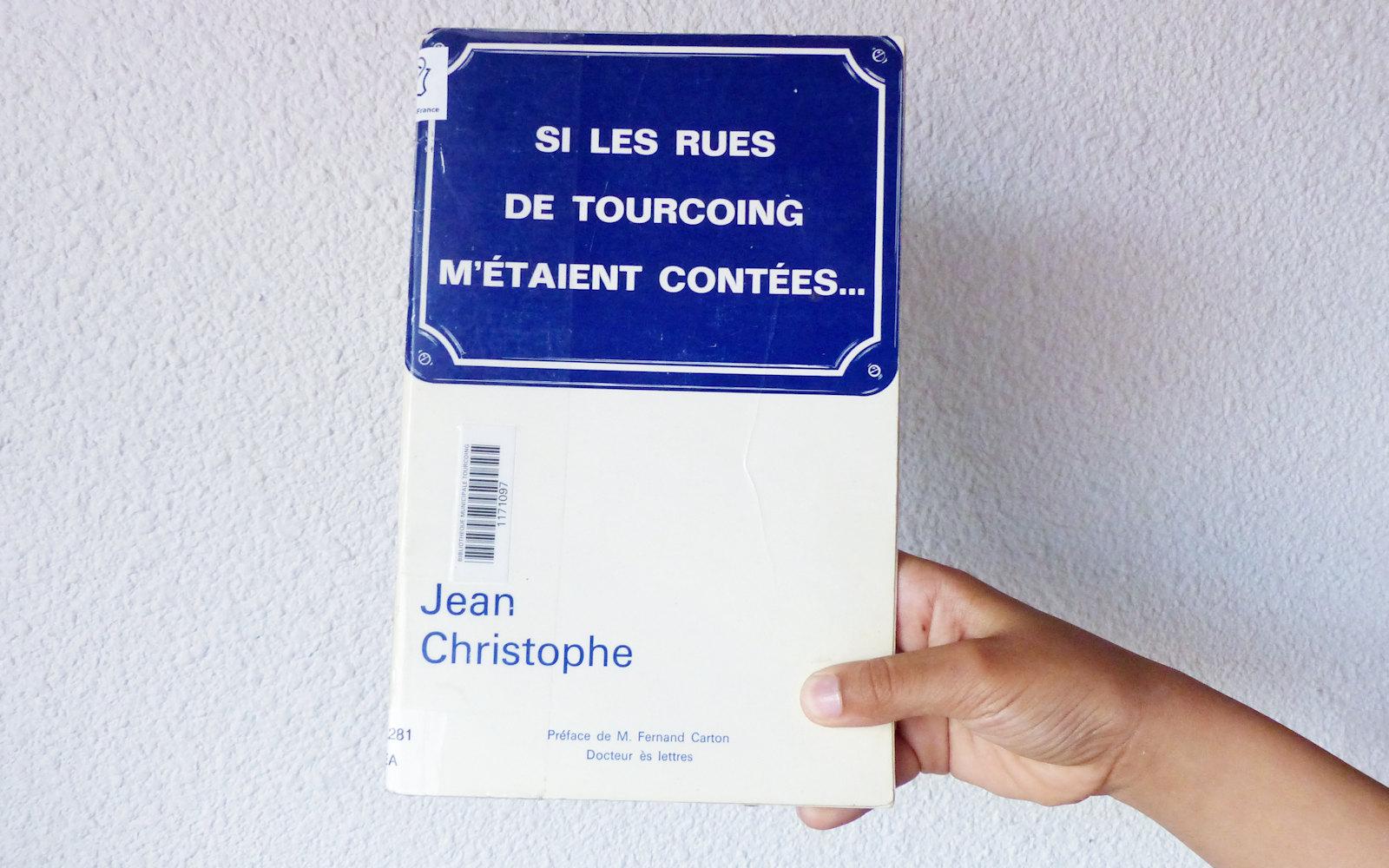 Jean Christophe - Si les rues de Tourcoing m'étaient contées