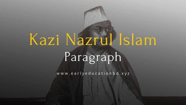 Short Paragraph on Kazi Nazrul Islam Updated in 2021 | EEB