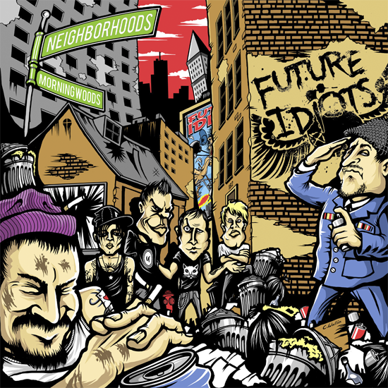 <center>'Neighborhoods and Morningwoods' by Future Idiots</center>