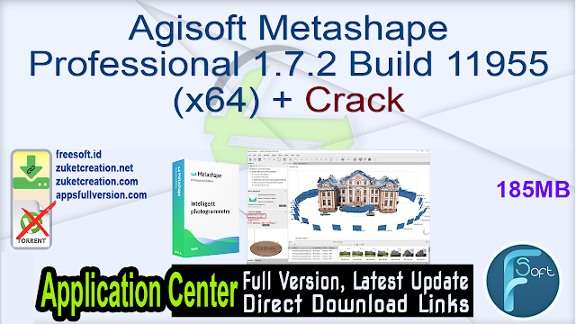 Agisoft Metashape Professional 1.7.2 Build 11955 (x64) + Crack