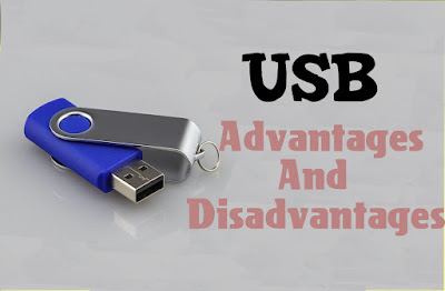 7 Advantages and Disadvantages of USB Flash drive | Risks & Benefits of USB Flash drive