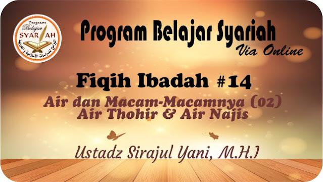 Air Thohir & Air Najis