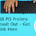 IBPS RRB PO Prelims 2019 Result Out - Get Direct Link Here | 16th September 2019