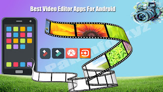 Best Video Editor Apps For Android | Video Editor Mod Apk