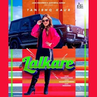 Lalkare - Tanishq Kaur Song Lyrics Mp3 Audio & Video Download