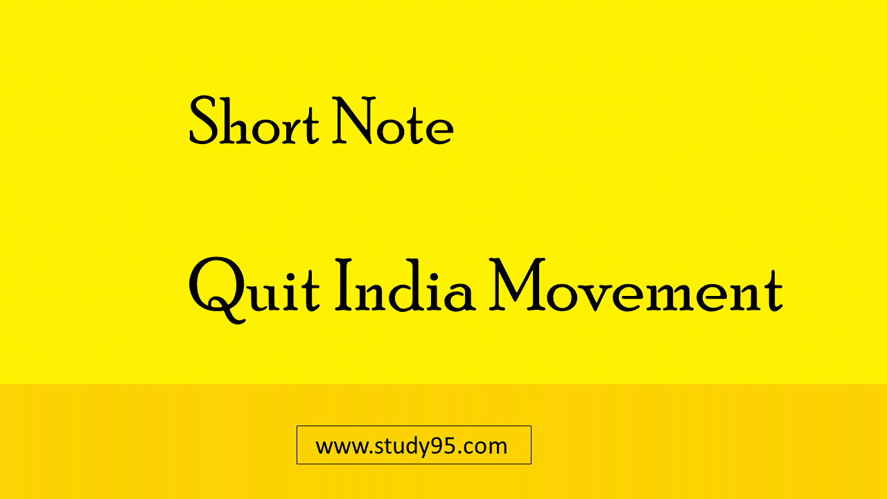 Note on Quit India Movement