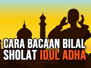Cara-Bacaan-Bilal-Shalat-Idul-Fitri-dan-Sholat-Idul-Adha-Lengkap