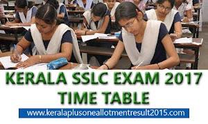 Kerala SSLC time table 2017 - 10th class public exam time table 2016-17 Kerala Pareekshabhavan