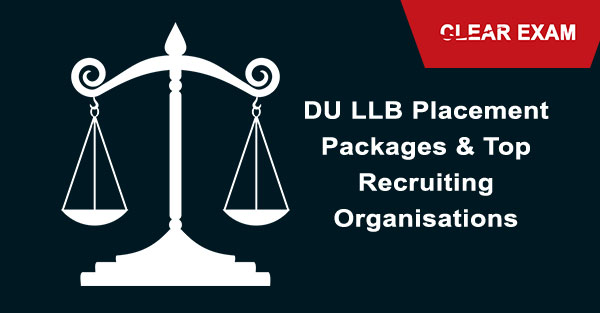 DU LLB Placement Packages and Top Recruiting Organisations