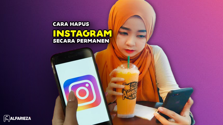 Cara-Hapus-Instagram-Secara-Permanen