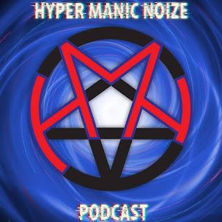 Hyper Manic Noize Podcast