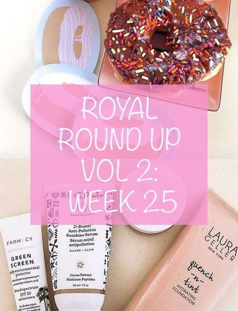 Royal Round Up, Vol 2: Week 25