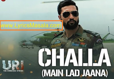 Challa Main Lad Jaana Song Lyrics