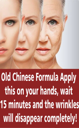 Old Chinese Formula Apply this on your hands, wait 15 minutes and the wrinkles will disappear completely!