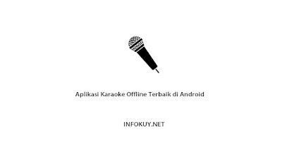 Aplikasi Karaoke Offline Terbaik di Android