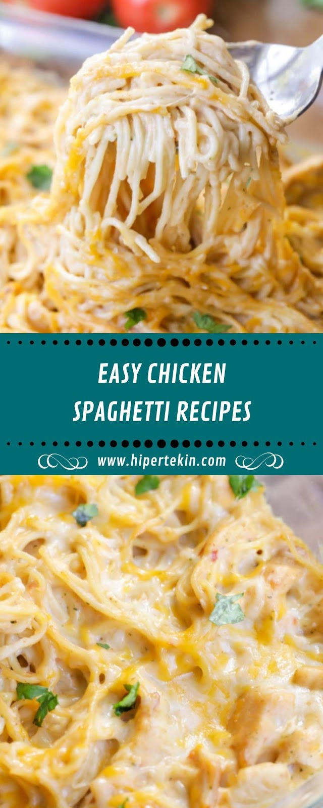 EASY CHICKEN SPAGHETTI RECIPES
