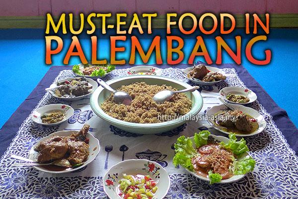Palembang Must Eat Food