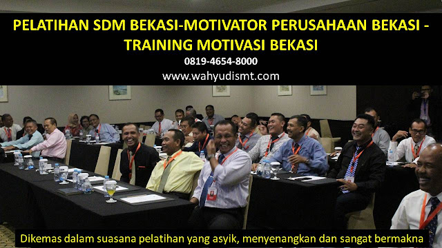PELATIHAN SDM BEKASI-MOTIVATOR PERUSAHAAN BEKASI -TRAINING MOTIVASI BEKASI, TRAINING MOTIVASI BEKASI,  MOTIVATOR BEKASI, PELATIHAN SDM BEKASI,  TRAINING KERJA BEKASI,  TRAINING MOTIVASI KARYAWAN BEKASI,  TRAINING LEADERSHIP BEKASI,  PEMBICARA SEMINAR BEKASI, TRAINING PUBLIC SPEAKING BEKASI,  TRAINING SALES BEKASI,   TRAINING FOR TRAINER BEKASI,  SEMINAR MOTIVASI BEKASI, MOTIVATOR UNTUK KARYAWAN BEKASI,     INHOUSE TRAINING BEKASI, MOTIVATOR PERUSAHAAN BEKASI,  TRAINING SERVICE EXCELLENCE BEKASI,  PELATIHAN SERVICE EXCELLECE BEKASI,  CAPACITY BUILDING BEKASI,  TEAM BUILDING BEKASI, PELATIHAN TEAM BUILDING BEKASI PELATIHAN CHARACTER BUILDING BEKASI TRAINING SDM BEKASI,  TRAINING HRD BEKASI,     KOMUNIKASI EFEKTIF BEKASI,  PELATIHAN KOMUNIKASI EFEKTIF, TRAINING KOMUNIKASI EFEKTIF, PEMBICARA SEMINAR MOTIVASI BEKASI,  PELATIHAN NEGOTIATION SKILL BEKASI,  PRESENTASI BISNIS BEKASI,  TRAINING PRESENTASI BEKASI,  TRAINING MOTIVASI GURU BEKASI,  TRAINING MOTIVASI MAHASISWA BEKASI,  TRAINING MOTIVASI SISWA PELAJAR BEKASI,  GATHERING PERUSAHAAN BEKASI,  SPIRITUAL MOTIVATION TRAINING  BEKASI, MOTIVATOR PENDIDIKAN BEKASI