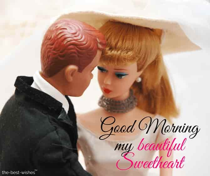 good morning my beautiful sweetheart