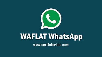 Download WAFLAT WhatsApp v2 Anti-Ban Latest Version 2020,aplikasi waflat terbaru 2020,tema whatsapp mod keren 2020,wa mod 2020,waflat wa v2