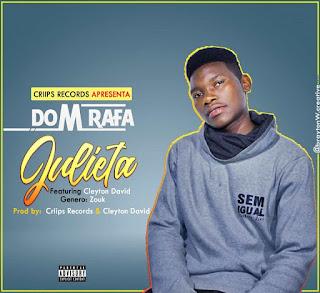 Dom Rafa - Minha Julieta (feat Cleyton David)