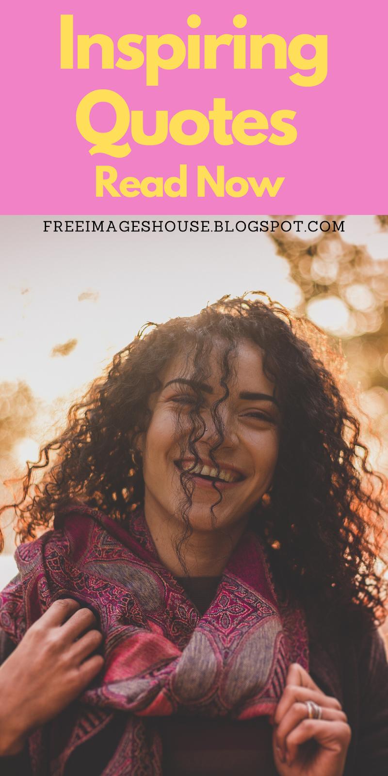Inspiring Quotes - Freeimageshouse